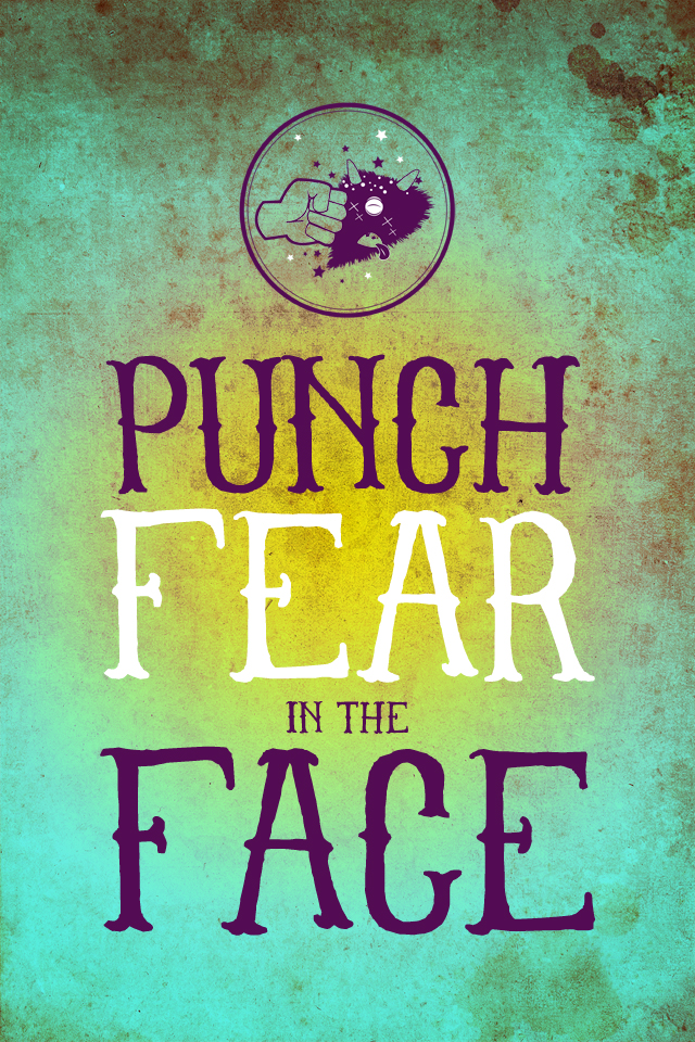 Punch Fear in the Face -To Resolve 2012